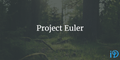 featured image thumbnail for post Project Euler